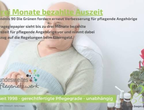 Bündnis 90 Die Grünen fordern drei Monate bezahlte Auszeit für pflegende Angehörige